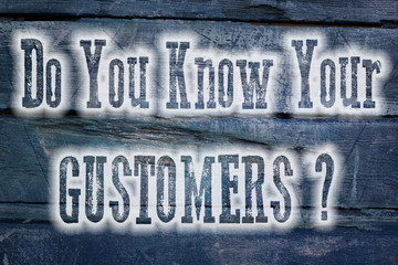 Do You Know Your Customers Concept