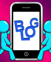 Blog On Phone Displays Blogging Or Weblog Websites