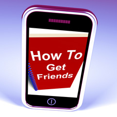 How to Get Friends on Phone Represents Getting Buddies