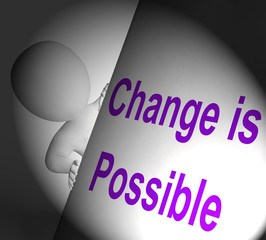 Change Is Possible Sign Displays Reforming And Improving