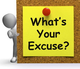 What's Your Excuse Means Explain Or Procrastination