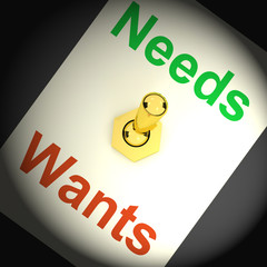Needs Wants Switch Shows Requirements And Luxuries