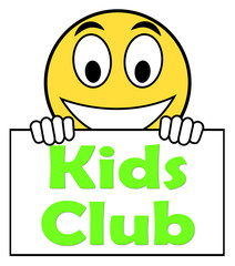 Kids  Club On Sign Means Children's Activities