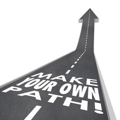 Make Your Own Path Words 3D Road Success Unique Challenge