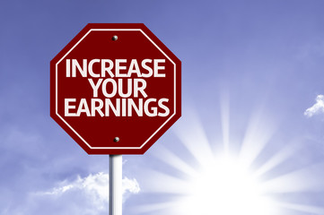 Increase Your Earnings red sign with sun background