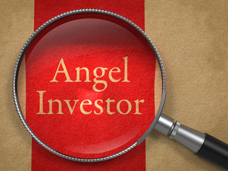 Angel Investor Through a Magnifying Glass