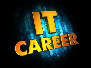 IT Career Concept on Digital Background.