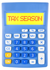 Calculator with TAX SEASON on display isolated on white