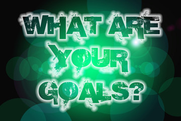 what are your goals concept