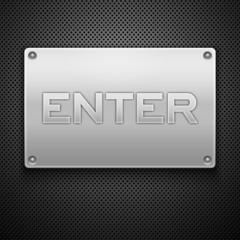 metallic plate with enter inscription. Vector illustration eps10