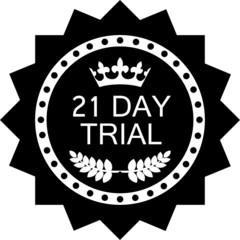 Twenty One Day Trial