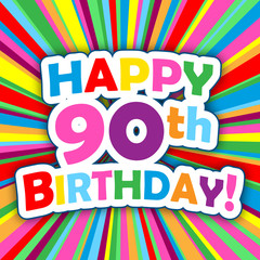 """HAPPY 90th BIRTHDAY"" Card (party invitation card message)"