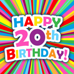 """""""HAPPY 20th BIRTHDAY"""" Card (party invitation card message)"""