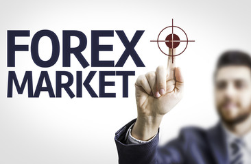 Business man pointing the text: Forex Market