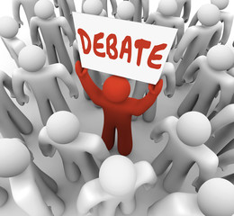 Debate Word Man Person Holding Sign Argument Dispute