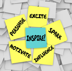 Inspire Motivate Influence Persuade Spark Excite Sticky Notes