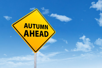 Signboard of autumn ahead