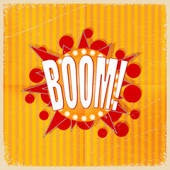 Cartoon Boom on an old-fashioned yellow background. Retro style.