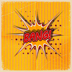 Cartoon Bang on a yellow background, old-fashioned. Retro style.
