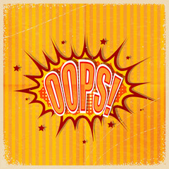 Cartoon Oops on an old-fashioned yellow background. Retro style.