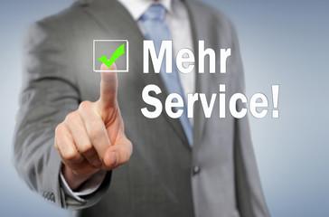 Mehr Service!