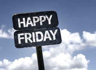 Happy Friday sign with clouds and sky background