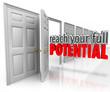 Reach Your Full Potential 3d Words Open Door Opportunity