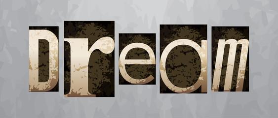 Vector dream concept, vintage letterpress type