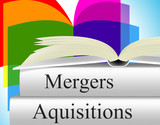 Aquisitions Mergers Indicates Take Overs And Alliance poster