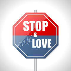 Stop and make love traffic sign