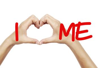I Heart Me Self Improvement Love Message Concept