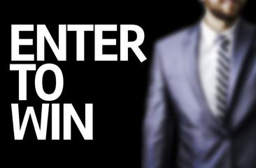 Enter to Win written on a board
