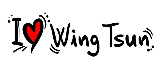 Wing tsun love