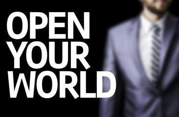 Open your World written on a board