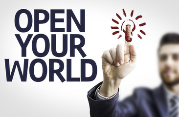Business man pointing the text: Open your World
