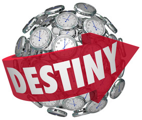 Destiny Word Arrow Around Clocks Future Fate Fortune Telling