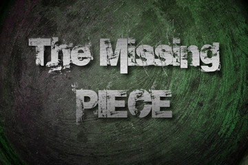 The Missing Piece Concept