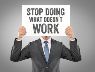 Stop doing what doesn´t work