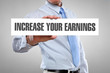 Increase your earnings