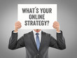 What´s your online Strategy