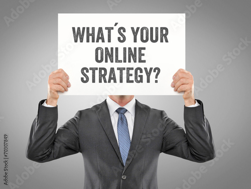 canvas print picture What´s your online Strategy