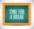 time for a break message on a board. illustration