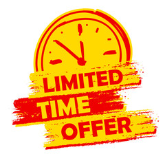 limited time offer with clock sign, yellow and red drawn label