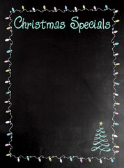 Blackboard or Chalkboard menu with the words Christmas Specials