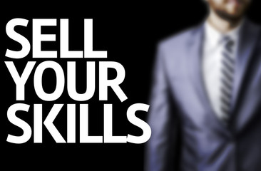 Sell Your Skills written on a board