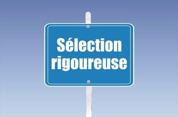 panneau sélection rigoureuse