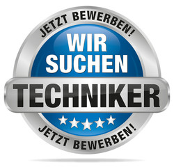 Wir suchen Techniker - Jetzt bewerben!
