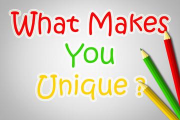 What Makes You Unique Concept