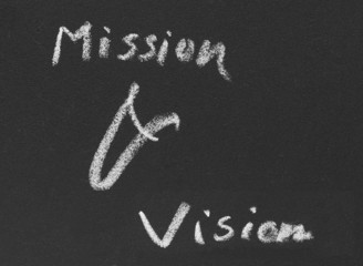 Mission & vision written in blackboard