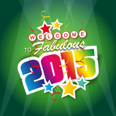 Welcome to fabulous 2015 - Happy new year !